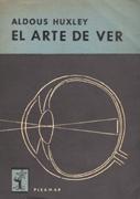 El Arte De Ver De Aldous Huxley